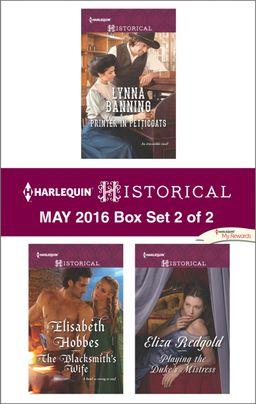 Harlequin Historical May 2016 - Box Set 2 of 2
