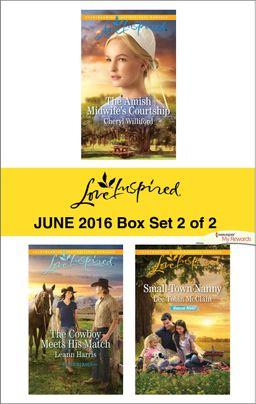 Harlequin Love Inspired June 2016 - Box Set 2 of 2