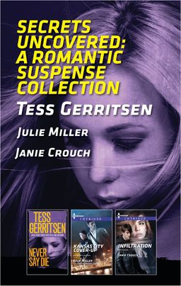 Secrets Uncovered: A Romantic Suspense Collection