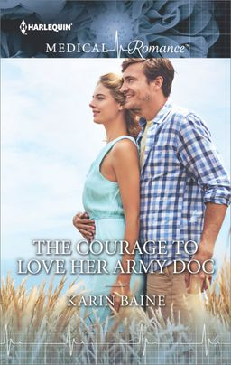 The Courage to Love Her Army Doc