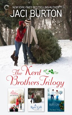 Jaci Burton The Kent Brothers Trilogy