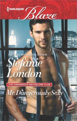 Mr. Dangerously Sexy