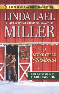 A Stone Creek Christmas & A Cowboy's Wish Upon a Star