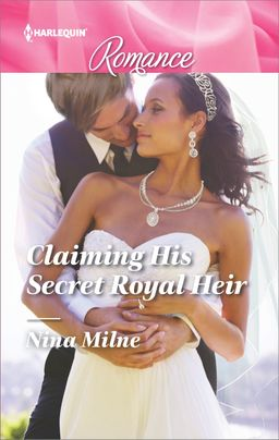 Claiming His Secret Royal Heir