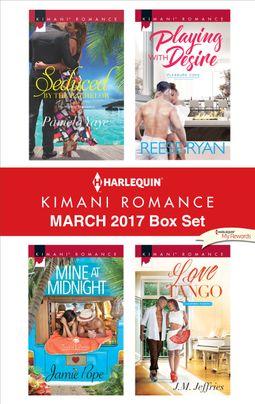 Harlequin Kimani Romance March 2017 Box Set
