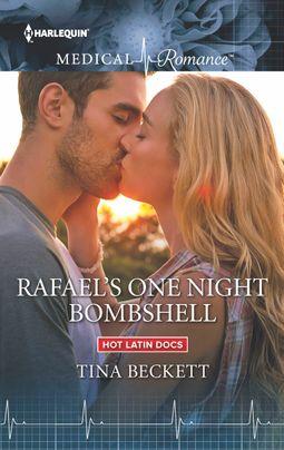 Rafael's One Night Bombshell