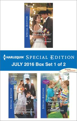 Harlequin Special Edition July 2016 Box Set 1 of 2