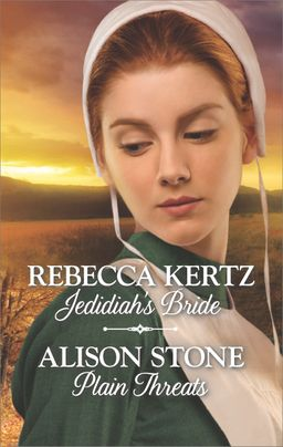 Jedidiah's Bride & Plain Threats