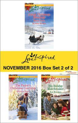Harlequin Love Inspired November 2016 - Box Set 2 of 2