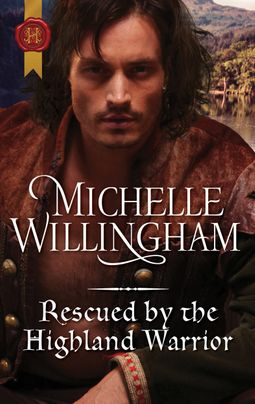 Rescued by the Highland Warrior