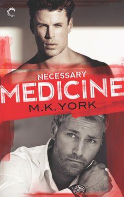 Necessary Medicine