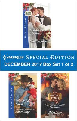 Harlequin Special Edition December 2017 -  Box Set 1 of 2
