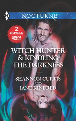 Witch Hunter & Kindling the Darkness