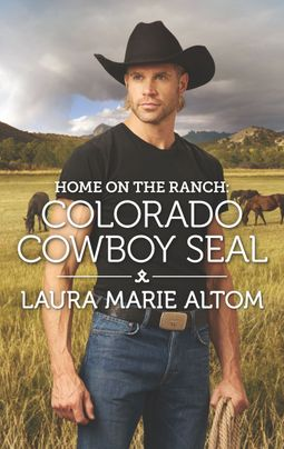 Home on the Ranch: Colorado Cowboy SEAL