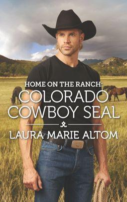 Home on the Ranch: Colorado Cowboy SEAL