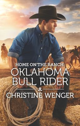 Home on the Ranch: Oklahoma Bull Rider