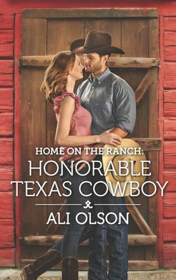 Home on the Ranch: Honorable Texas Cowboy