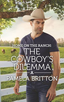 Home on the Ranch: The Cowboy's Dilemma