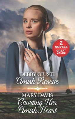 Amish Rescue and Courting Her Amish Heart