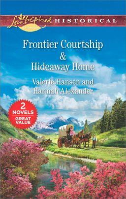 Frontier Courtship & Hideaway Home