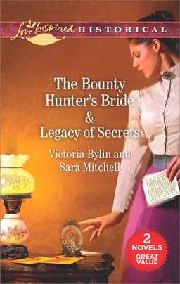 The Bounty Hunter's Bride & Legacy of Secrets