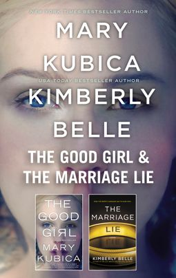 The Good Girl & The Marriage Lie