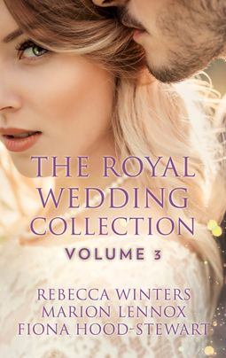 The Royal Wedding Collection: Volume 3