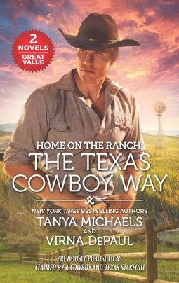 Home on the Ranch: The Texas Cowboy Way
