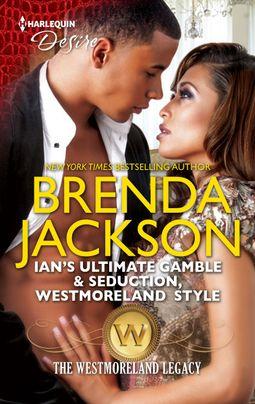 Ian's Ultimate Gamble & Seduction, Westmoreland Style