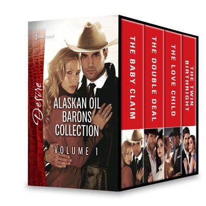 Alaskan Oil Barons Collection Volume 1