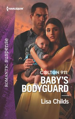 Colton 911: Baby's Bodyguard