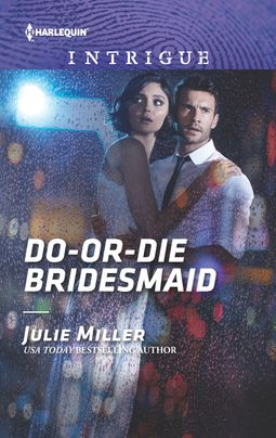 Do-or-Die Bridesmaid