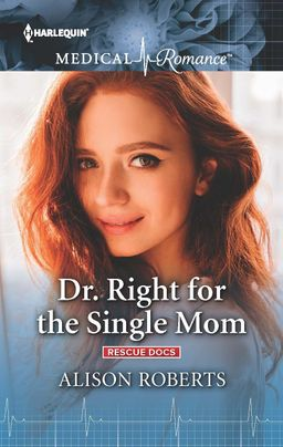 Dr. Right for the Single Mom