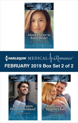 Harlequin Medical Romance February 2019 - Box Set 2 of 2