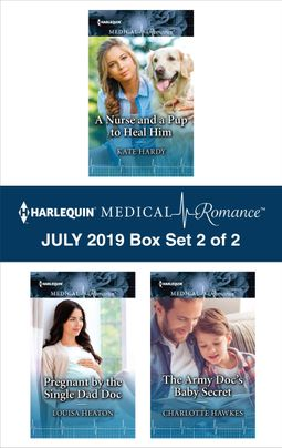 Harlequin Medical Romance July 2019 - Box Set 2 of 2