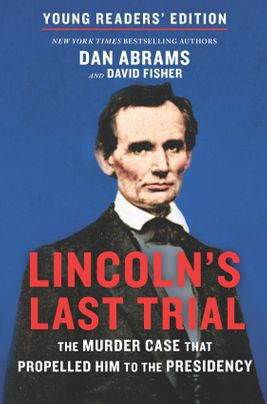 Lincoln's Last Trial Young Readers' Edition