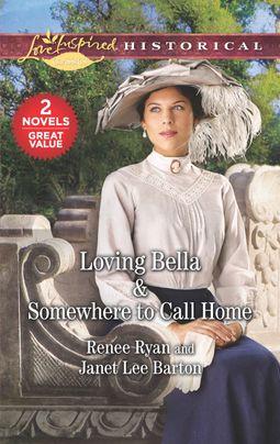 Loving Bella & Somewhere to Call Home