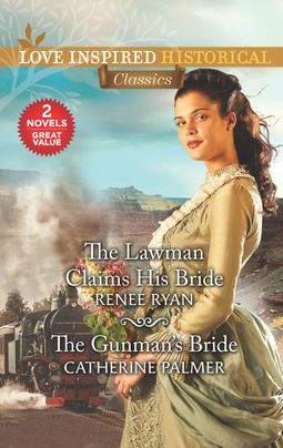The Lawman Claims His Bride & The Gunman's Bride