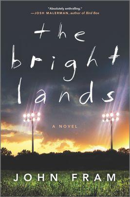 The Bright Lands by John Fram