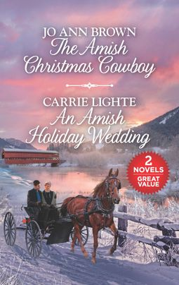 The Amish Christmas Cowboy and An Amish Holiday Wedding