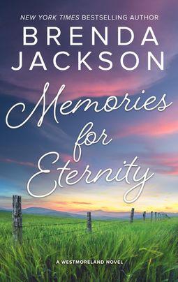 Memories for Eternity
