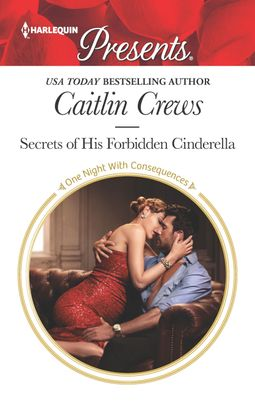 Secrets of His Forbidden Cinderella