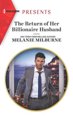 The Return of Her Billionaire Husband