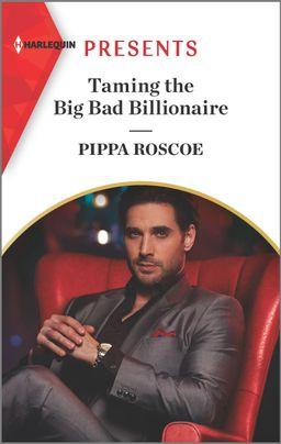 Taming the Big Bad Billionaire