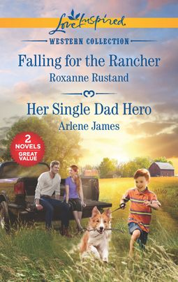 Falling for the Rancher & Her Single Dad Hero