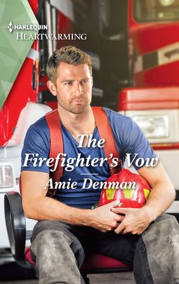 The Firefighter's Vow