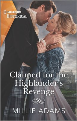 Claimed for the Highlander's Revenge