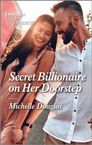 Secret Billionaire on Her Doorstep