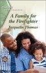 Family for the firefighter