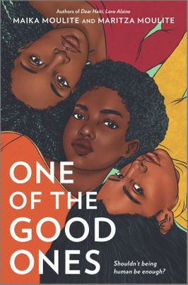 One of the Good Ones by Maika Moulite and Maritza Mouite Discussion Guide